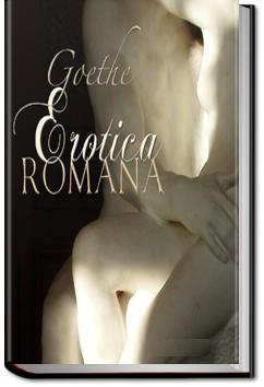 Erotica Romana by Johann Wolfgang von Goethe