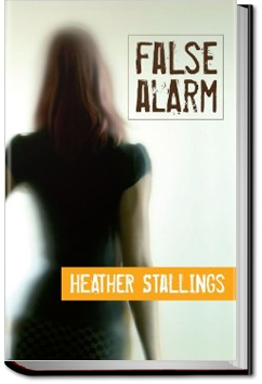 False Alarm by Heather Stallings