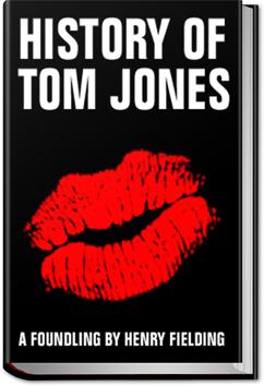 History of Tom Jones, a Foundling by Henry Fielding