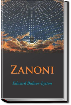 Zanoni by Baron Edward Bulwer-Lytton
