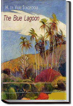The Blue Lagoon by H. De Vere Stacpoole