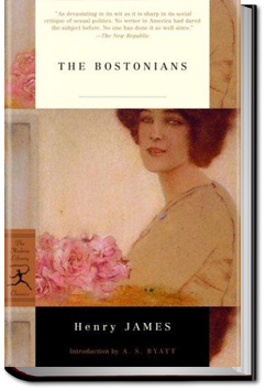 The Bostonians - Volume 1 by Henry James
