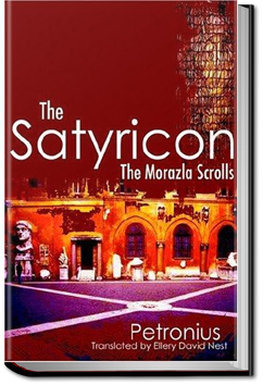 The Satyricon by Gaius Petronius Arbiter