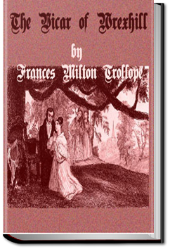 The Vicar of Wrexhill by Frances Milton Trollope