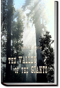 The Valley of the Giants by Peter B. Kyne