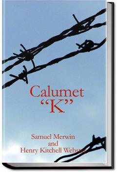 Calumet 'K' by Samuel Merwin