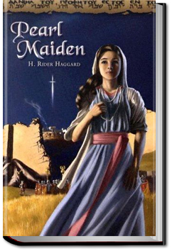 Pearl-Maiden by Henry Rider Haggard