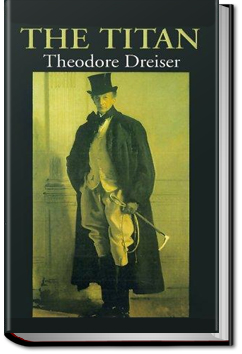 The Titan by Theodore Dreiser