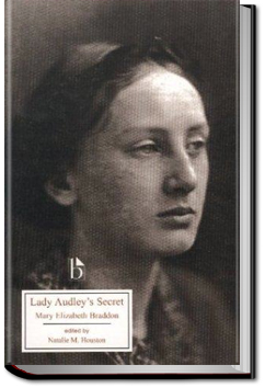 Lady Audley's Secret by M. E. Braddon
