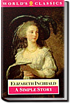 A Simple Story by Elizabeth Inchbald