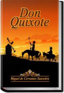 Don Quixote - Volume 1 by Miguel de Cervantes Saavedra