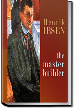 the use of symbols in the play the master builder by henrik ibsen Henrik ibsen always leaves the reader of his plays with a philosophical thought  in the master builder, ibsen cleverly uses solness and his ambition and.