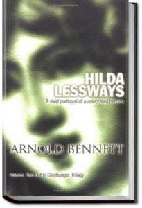 Hilda Lessways by Arnold Bennett