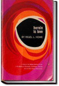 Herein is Love by Reuel L. Howe
