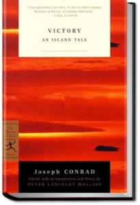 Victory: An Island Tale by Joseph Conrad