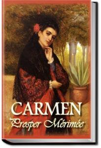 Carmen by Prosper Mérimée