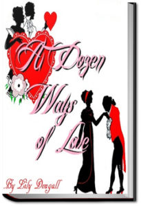A Dozen Ways Of Love by L. Dougall