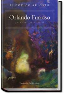 Orlando Furioso by Lodovico Ariosto
