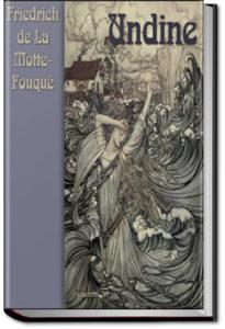 Undine by Frederich de La Motte-Fouqué