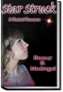 Star Struck by Emmy Z. Madrigal