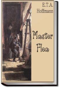Master Flea by E. T. A. Hoffmann
