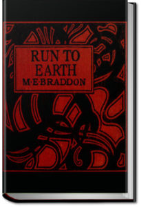 Run to Earth by M. E. Braddon