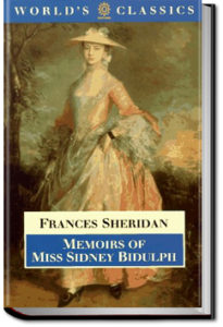 Memoirs of Miss Sidney Biddulph by Frances Chamberlaine Sheridan