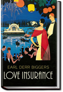 Love Insurance by Earl Derr Biggers