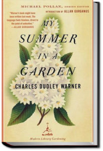 My Summer in a Garden by Charles Dudley Warner