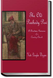 The Old Peabody Pew by Kate Douglas Wiggin