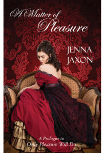 A Matter of Pleasure by Jenna Jaxon