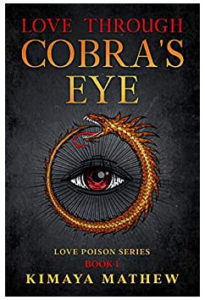 Love Through Cobra's Eye by Kimaya Mathew