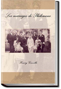 Philomene's Marriages by Henry Greville