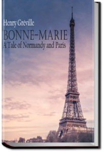 Bonne-Marie by Henry Greville