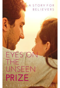 Eyes On The Unseen Prize by S. J. Thomason