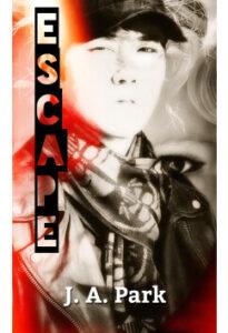 Escape by Joana A. Park