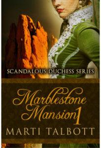 Marblestone Mansion - Book 1 by Marti Talbott